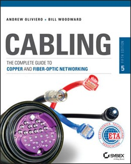 Abbildung von Oliviero / Woodward   Cabling   2014   The Complete Guide to Copper a...
