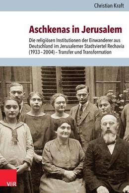 Abbildung von Kraft   Aschkenas in Jerusalem   2014   Die religiösen Institutionen d...   Band 022