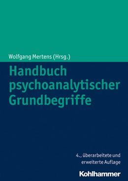 Abbildung von Mertens (Hrsg.) | Handbuch psychoanalytischer Grundbegriffe | 4., überarbeitete und erweiterte Auflage | 2014