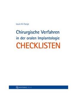 Abbildung von Al-Faraje   Chirurgische Verfahren in der oralen Implantologie   2014   Checklisten