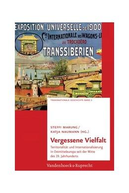 Abbildung von Marung / Naumann   Vergessene Vielfalt   Aufl.   2014   Territorialität und Internatio...   Band 002