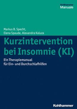 Abbildung von Specht / Spaude | Kurzintervention bei Insomnie (KI) | 1. Auflage | 2014 | beck-shop.de