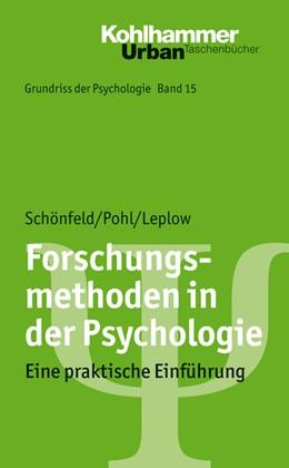 Abbildung von Schönfeld / Pohl / Leplow | Forschungsmethoden in der Psychologie | 2021 | Band 15: Forschungsmethoden in...