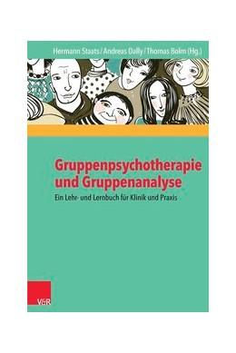 Abbildung von Staats / Dally | Gruppenpsychotherapie und Gruppenanalyse | 1. Auflage | 2014 | beck-shop.de