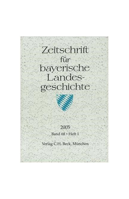 Cover: , Zeitschrift für bayerische Landesgeschichte Band 68 Heft 1/2005