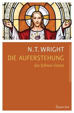 Abbildung von Wright   Die Auferstehung des Sohnes Gottes   2014