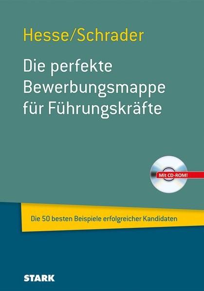 Die perfekte Bewerbungsmappe für Führungskräfte | Hesse / Schrader | neubearbeitete Auflage, 2014 (Cover)