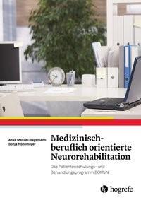 Abbildung von Menzel-Begemann, Anke / Honemeyer | Medizinisch-beruflich orientierte Neurorehabilitation | 2015