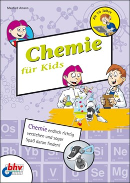 Abbildung von Amann | Chemie für Kids | 2006