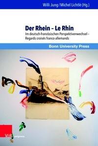 Der Rhein – Le Rhin | Jung / Lichtlé | 1. Auflage, 2018 | Buch (Cover)