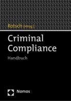 Criminal Compliance | Rotsch (Hrsg.), 2014 | Buch (Cover)