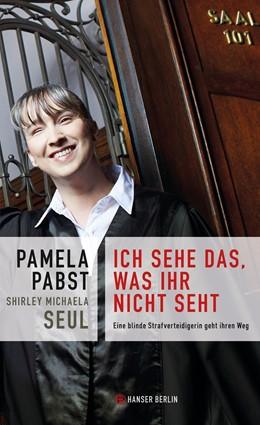 Abbildung von Pabst / Seul | Ich sehe das, was ihr nicht seht | 1. Auflage | 2014 | beck-shop.de
