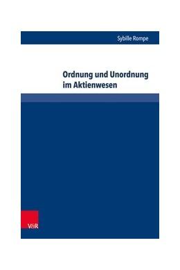 Abbildung von Rompe | Ordnung und Unordnung im Aktienwesen | 1. Auflage | 2020 | beck-shop.de