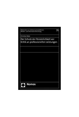 Abbildung von Rabe | Der Schutz der Persönlichkeit vor Kritik an professionellen Leistungen | 1. Auflage | 2014 | 71 | beck-shop.de