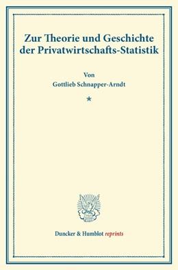 Abbildung von Schnapper-Arndt | Zur Theorie und Geschichte der Privatwirtschafts-Statistik. | 2013 | (Sonderabdruck aus dem »Bullet...