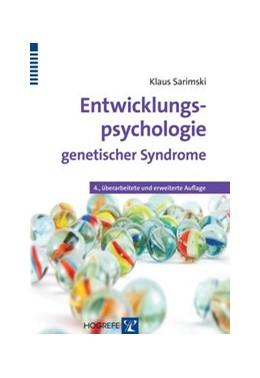 Abbildung von Sarimski | Entwicklungspsychologie genetischer Syndrome | 2014