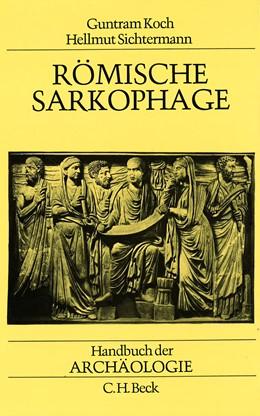 Abbildung von Römische Sarkophage | 1. Auflage | 1982 | beck-shop.de
