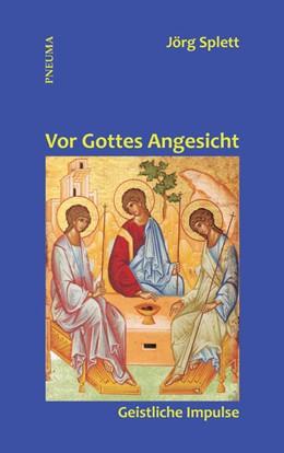 Abbildung von Splett | Vor Gottes Angesicht | 1. Auflage | 2014 | beck-shop.de