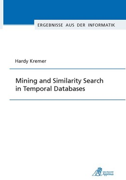 Abbildung von Kremer | Mining and Similarity Search in Temporal Databases | 2013