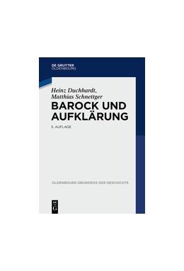 Abbildung von Duchhardt / Schnettger | Barock und Aufklärung | 5. Auflage | 2015 | 11 | beck-shop.de