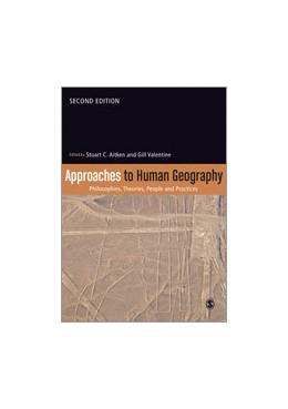 Abbildung von Aitken / Valentine | Approaches to Human Geography | Second Edition | 2014 | Philosophies, Theories, People...