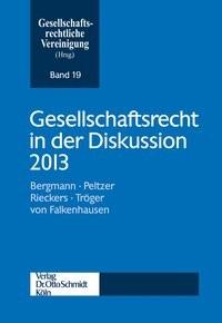 Abbildung von Gesellschaftsrechtliche Vereinigung (Hrsg.)   Gesellschaftsrecht in der Diskussion 2013   2014