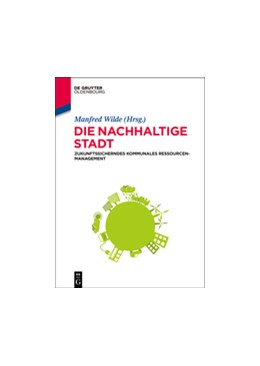 Abbildung von Wilde   Die nachhaltige Stadt   1. Auflage 2014   2014