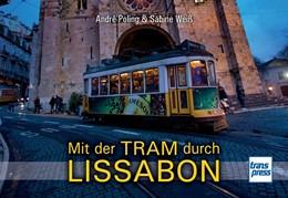 Abbildung von Poling / Weiß | Mit der Tram durch Lissabon | 1. Auflage | 2014 | beck-shop.de