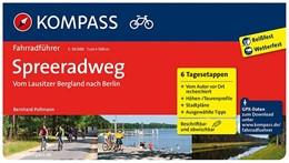 Abbildung von Pollmann | Spreeradweg - Vom Lausitzer Bergland nach Berlin | 2014 | Fahrradführer mit Routenkarten...