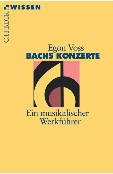 Cover: Egon Voss, Bachs Konzerte