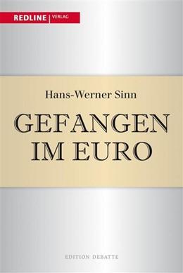 Abbildung von Sinn | Gefangen im Euro | 1. Auflage | 2014 | beck-shop.de