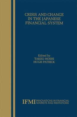 Abbildung von Hoshi / Patrick | Crisis and Change in the Japanese Financial System | 2000 | 12
