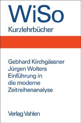 Abbildung von Kirchgässner / Wolters | Einführung in die moderne Zeitreihenanalyse | 2006