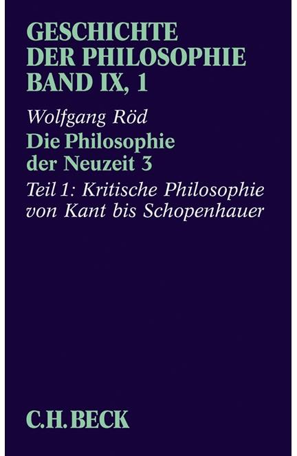 Cover: Wolfgang Röd, Geschichte der Philosophie: Die Philosophie der Neuzeit 3