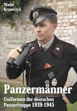 Abbildung von Krawczyk | Panzermänner | 2012 | Uniformen der deutschen Panzer...