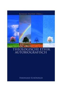 Abbildung von Hilpert | Theologische Ethik - Autobiografisch 1 + 2 | 1. Auflage | 2014 | beck-shop.de