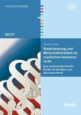 Abbildung von Schötz / | Staatslenkung und Wirtschaftsfreiheit im russischen Insolvenzrecht | 2014