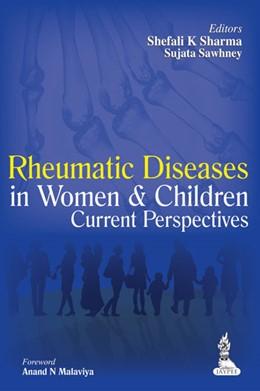 Abbildung von Sharma / Sawhney   Rheumatic Diseases in Women and Children   2014   Current Perspectives