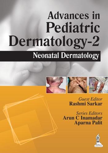 Abbildung von Sarkar / Inamadar / Palit   Advances in Pediatric Dermatology - 2   Vol. 2   2014