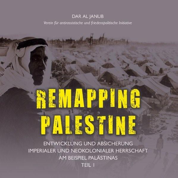 Remapping Palestine | Dar al Janub Verein für antirassistische und friedenspolitische Initiative, 2013 | Buch (Cover)