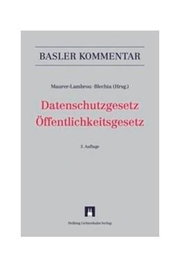 Abbildung von Maurer-Lambrou / Blechta (Hrsg.)   Datenschutzgesetz Öffentlichkeitsgesetz: DSG BGÖ   3. Auflage   2014