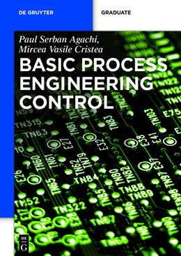 Abbildung von Agachi / Cristea | Basic Process Engineering Control | 2014