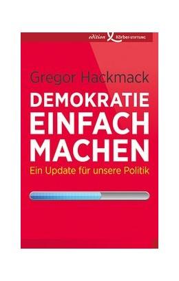 Abbildung von Hackmack | Demokratie einfach machen | 1. Auflage | 2014 | beck-shop.de