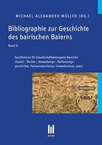 Bibliographie zur Geschichte des bairischen Baierns, Band 11   Müller, 2013   Buch (Cover)