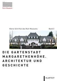 Die Gartenstadt Margarethenhöhe | / Grütter, 2014 | Buch (Cover)