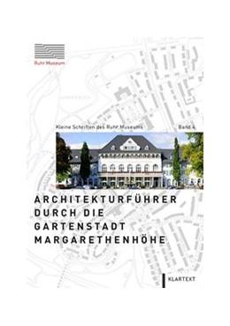 Abbildung von Metzendorf / / Mikuscheit   Architekturführer durch die Gartenstadt Margarethenhöhe   2015   4