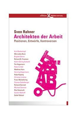 Abbildung von Rahner | Architekten der Arbeit | 1. Auflage | 2014 | beck-shop.de