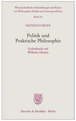 Abbildung von Meier | Politik und Praktische Philosophie | 2014 | Gedenkrede auf Wilhelm Hennis | 76