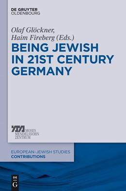 Abbildung von Glöckner / Fireberg   Being Jewish in 21st-Century Germany   2015   16