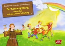 Abbildung von Wittmann | Bildkarten für unser Erzähltheater: Der Sonnengesang. Franziskus und das Lob der Schöpfung | 2014 | Bildkarten für unser Erzählthe...